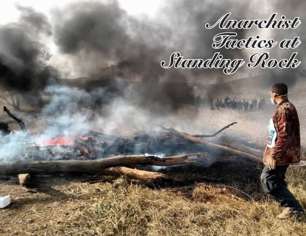 Anarchist tactics at Standing Rock - lettura