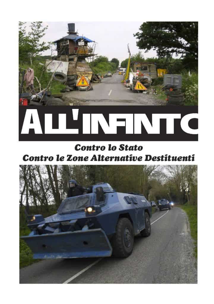 ZAD - All'infinito Contro lo Stato Contro le Zone Alternative Destituenti